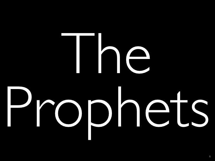 I. Introducing the Old Testament Prophets