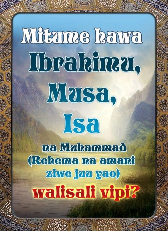Mwanza Hbzralcimaxç lšāaxsar,  T F' :I . 42.4; na Muhammad (Rehema na amani  ziwejuu yao) __ walisali vipi?  M vya' ..L ..um