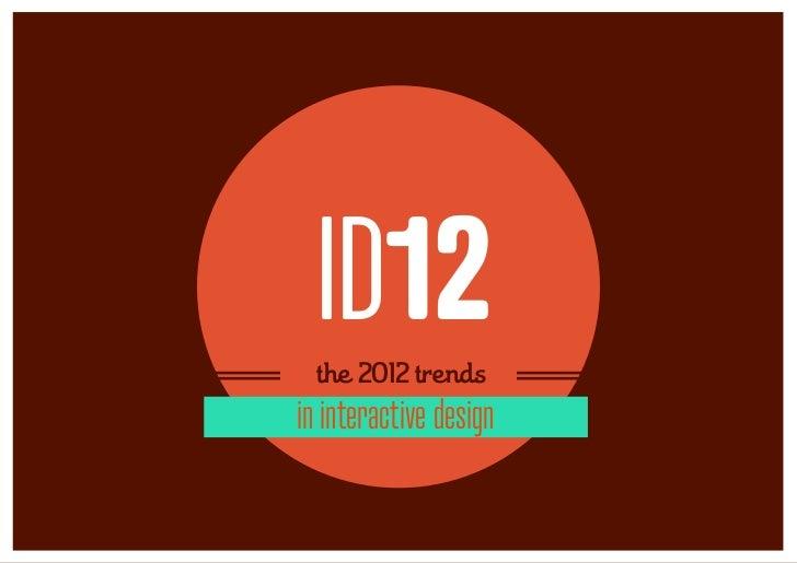 Prophets trends in Interactive Design 2012