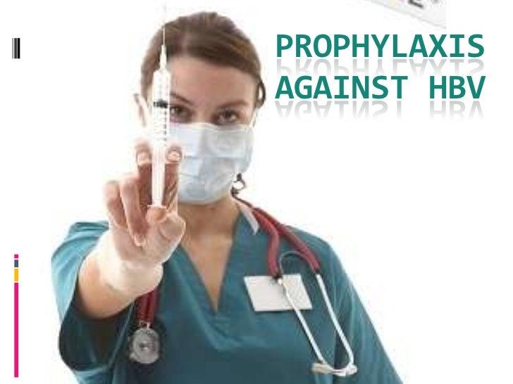 PROPHYLAXISAGAINST HBV