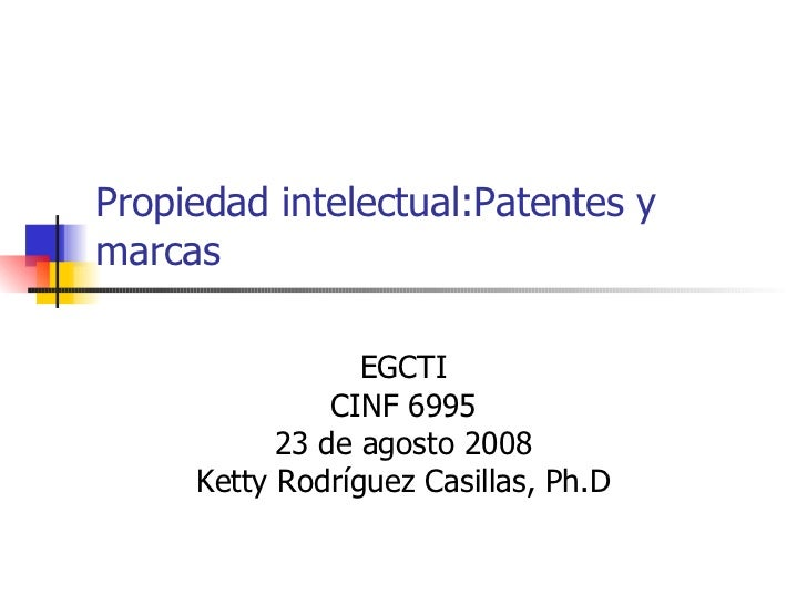 Propiedad intelectual:Patentes, logos, y marcas