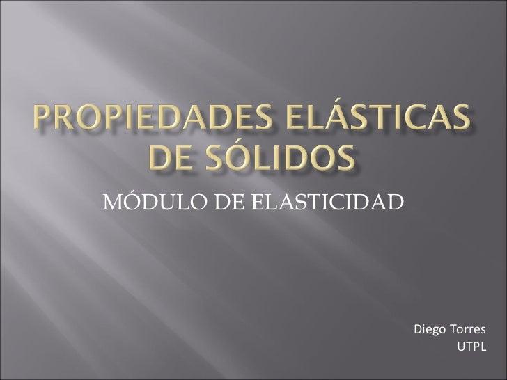 PROPIEDADES ELÁSTICAS DE SÓLIDOS