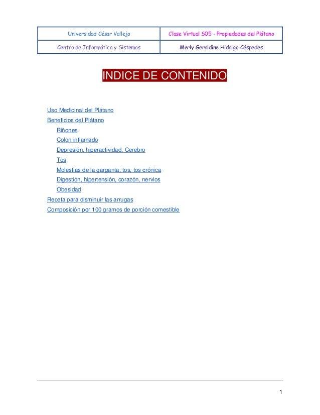 Universidad César Vallejo  Clase Virtual S05 - Propiedades del Plátano  Centro de Informática y Sistemas  Merly Geraldine ...