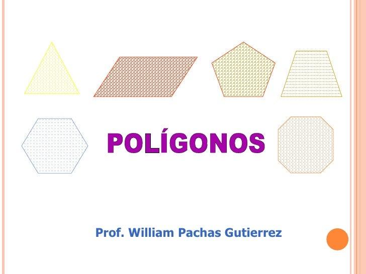Prof. William Pachas Gutierrez
