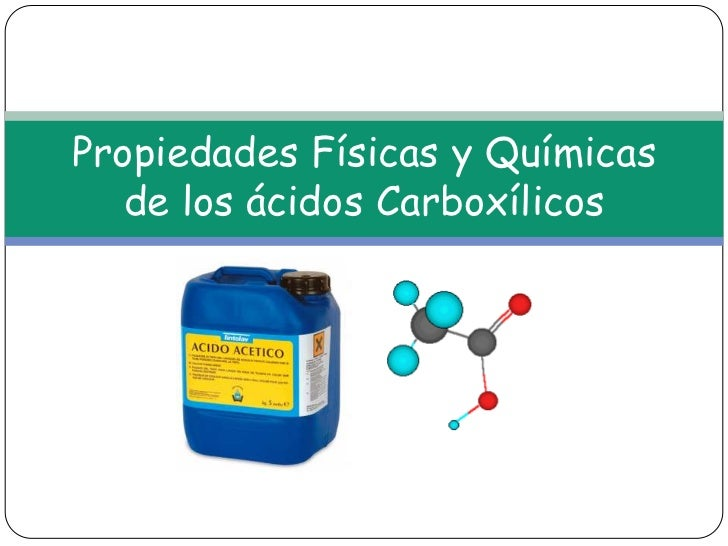 Los Acidos Los ácidos Carboxílicos