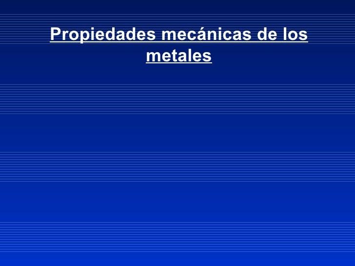 Propiedades mecánicas 2010