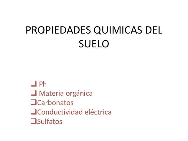 propiedades quimicas del suelo