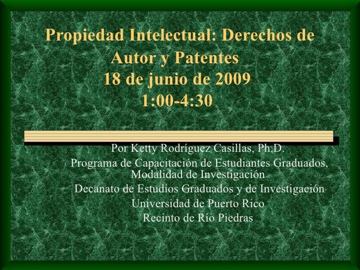 Propiedad intelectual:derechos de autor y patentes
