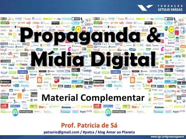 Propaganda & Mídia Digital