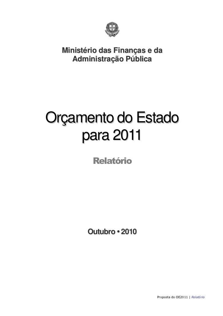 Ministério das Finanças e da    Administração PúblicaOrçamento do Estado     para 2011          Relatório         Outubro ...