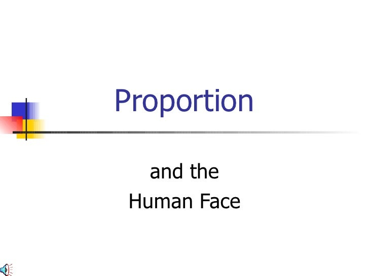Proportion and the Human Face