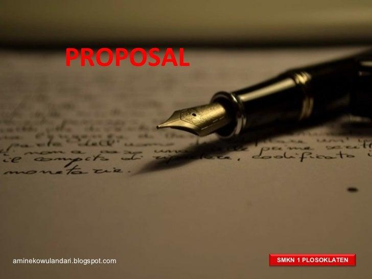 PROPOSALaminekowulandari.blogspot.com   SMKN 1 PLOSOKLATEN