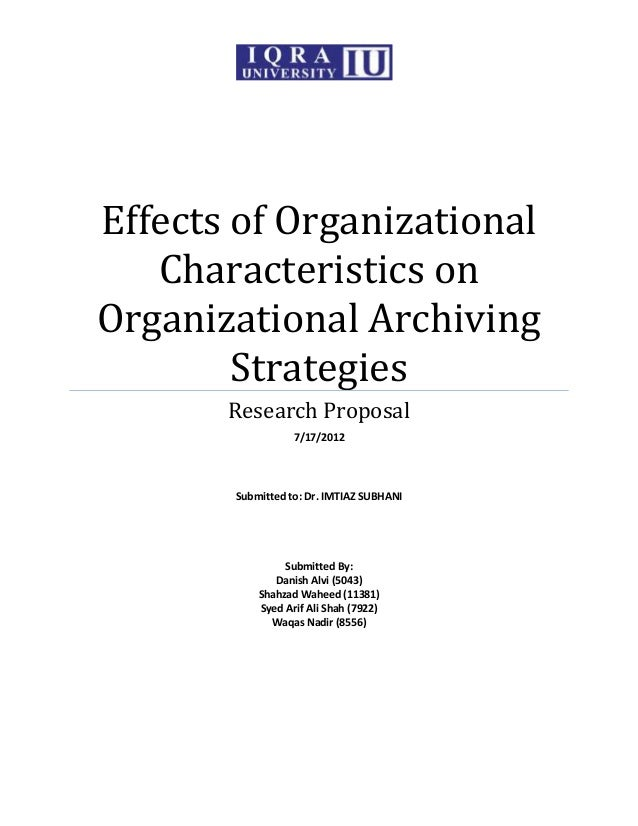 Effects of Organizational   Characteristics onOrganizational Archiving        Strategies       Research Proposal          ...