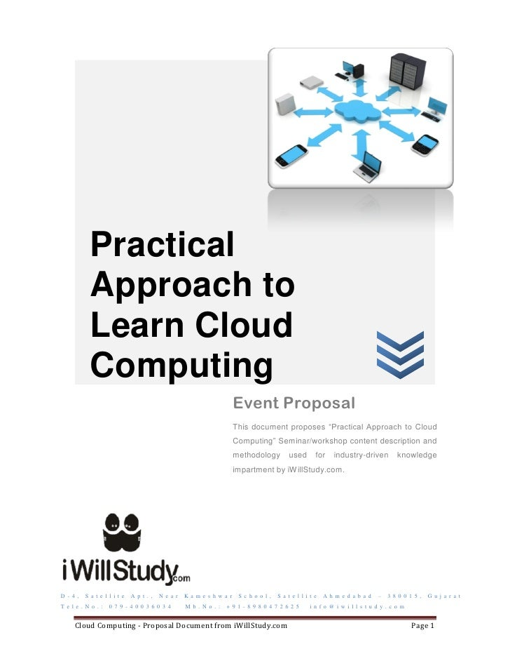 proposal cloud computing Cloud migration: a case study of migrating an enterprise it system to iaas ali khajeh-hosseini david greenwood ian sommerville cloud computing co-laboratory.