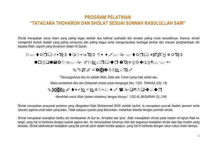 """PROGRAM PELATIHAN<br />""""TATACARA THOHAROH DAN SHOLAT SESUAI SUNNAH RASULULLAH SAW"""" <br />Sholat merupakan rukun Islam yang..."""