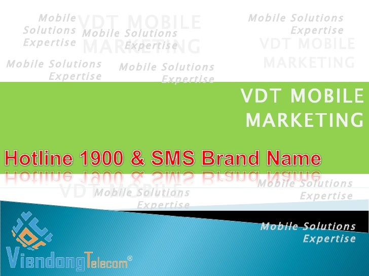 VDT MOBILE Mobile Solutions Expertise Mobile Solutions Expertise Mobile Solutions Expertise Mobile Solutions Expertise VDT...
