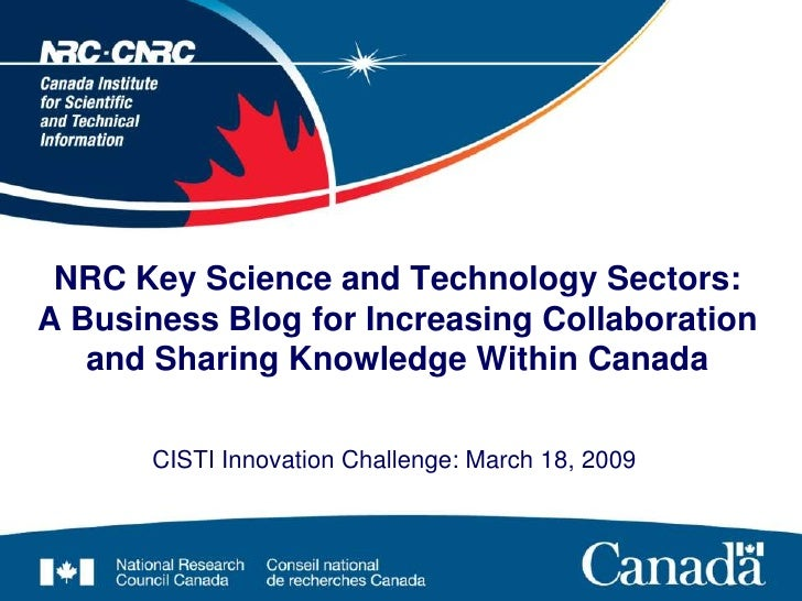 NRC Key Science and Technology Sectors: A Business Blog for Increasing Collaboration    and Sharing Knowledge Within Canad...