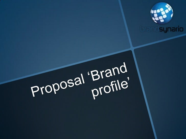 Proposal 'brand profile'  nokia pitch