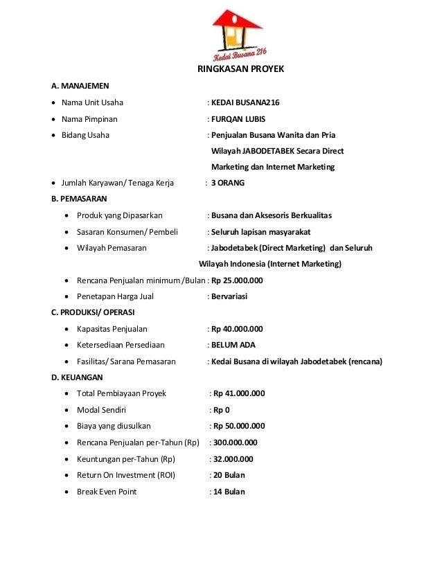 RINGKASAN PROYEK A. MANAJEMEN  Nama Unit Usaha  : KEDAI BUSANA216   Nama Pimpinan  : FURQAN LUBIS   Bidang Usaha  : Pen...