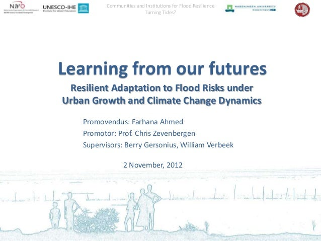 Communities and Institutions for Flood Resilience                          Turning Tides?Learning from our futures Resilie...