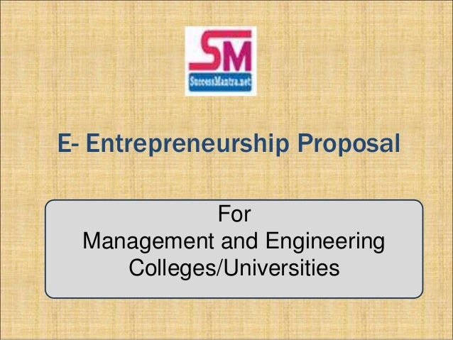 E-entrepreneurship in Engineering and Management Colleges and Universities