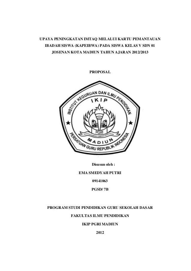 UPAYA PENINGKATAN IMTAQ MELALUI KARTU PEMANTAUAN  IBADAH SISWA (KAPEIBWA) PADA SISWA KELAS V SDN 01    JOSENAN KOTA MADIUN...