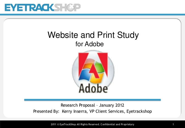 PRE-TEST       Website and Print Study                             for Adobe             Research Proposal – January 2012P...