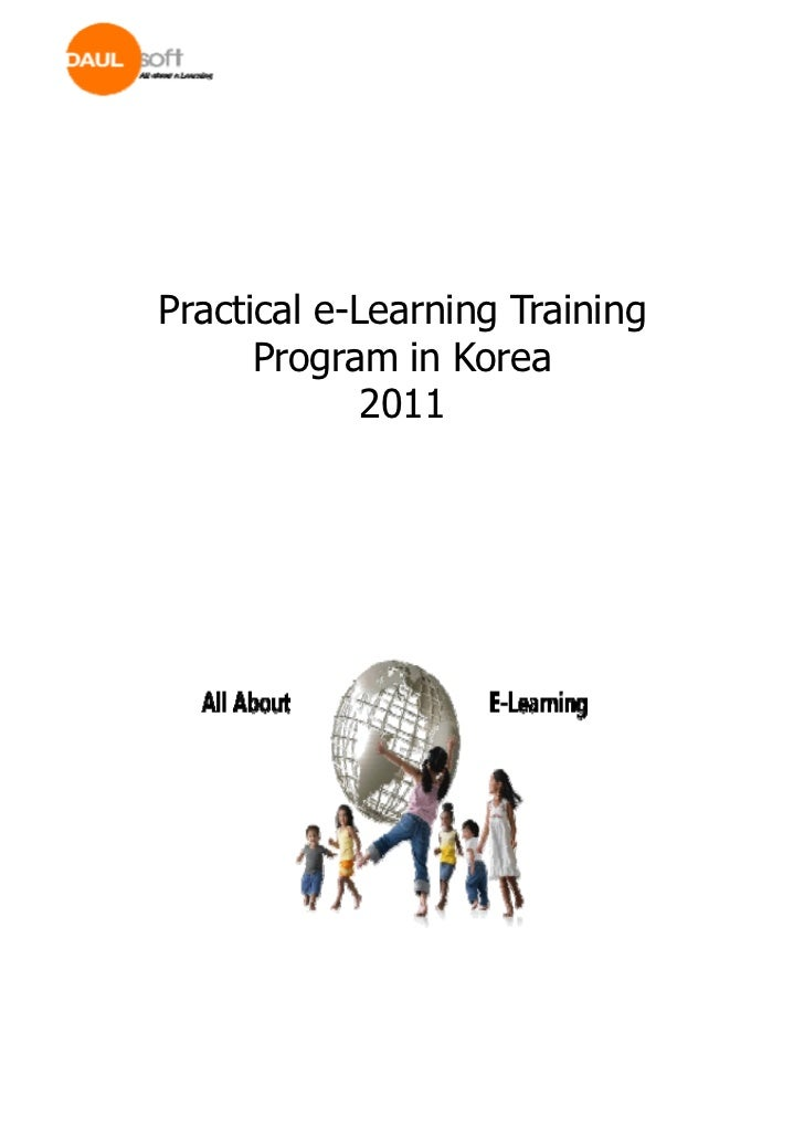 Practical e-Learning Training      Program in Korea             2011