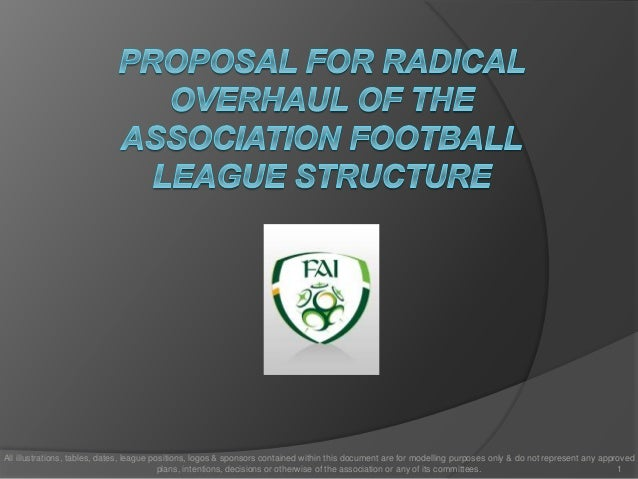Proposal for renovation of the association football league