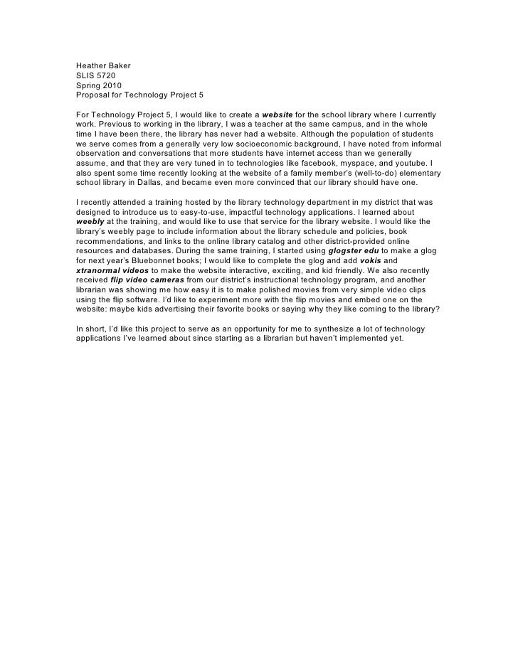 Heather Baker SLIS 5720 Spring 2010 Proposal for Technology Project 5  For Technology Project 5, I would like to create a ...