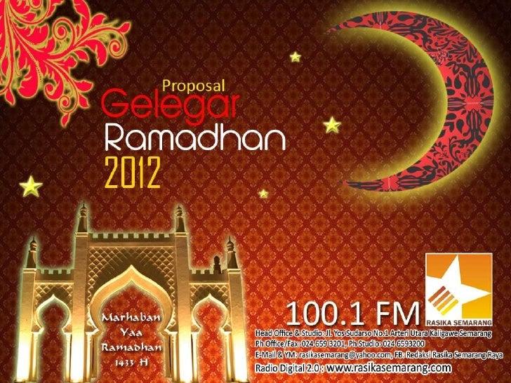 Assalamualaikum Wr. Wb.Menyambut Ramadhan 2012/1433 H, radio Rasika Semaarang 100.1 FMmenggelar GELEGAR RAMADHAN 2012. Pro...