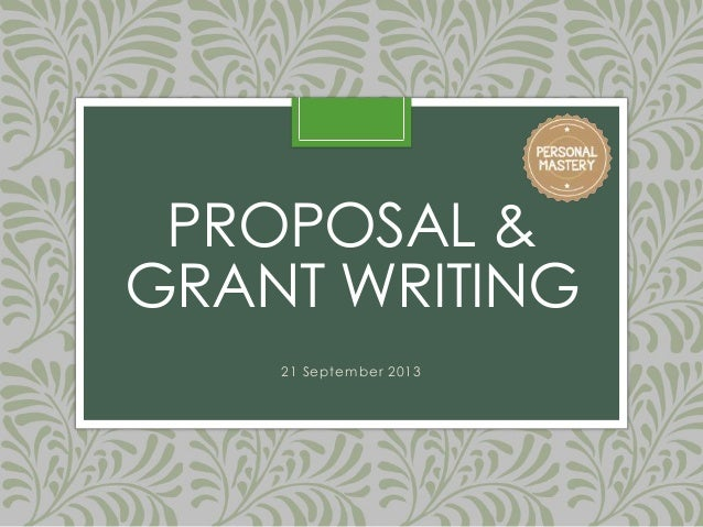 proposal and grant writing 1 writing a research grant proposal 1 formulating a research question 11 identify a broad area of interest through literature searches, discussions with colleagues.