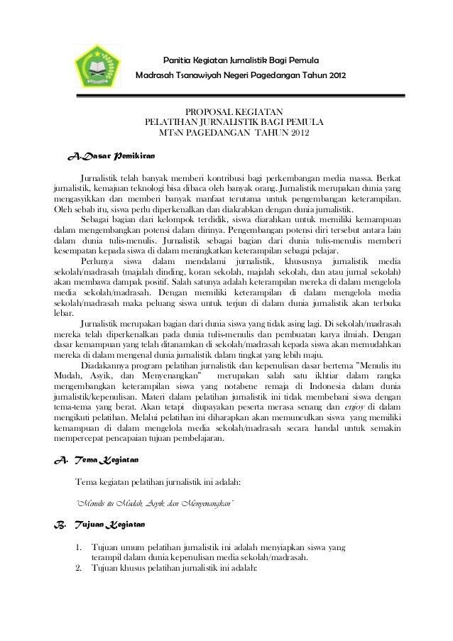 Panitia Kegiatan Jurnalistik Bagi Pemula                       Madrasah Tsanawiyah Negeri Pagedangan Tahun 2012           ...
