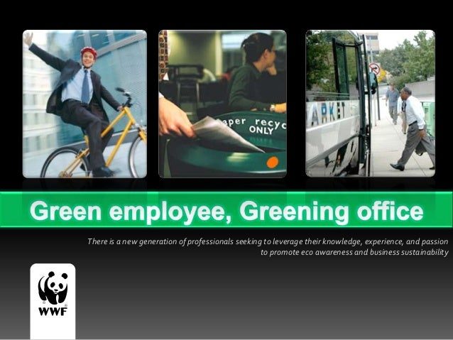 Green Employee, Greening Office (Communication & Marketing Enggament with Corporate Partner)