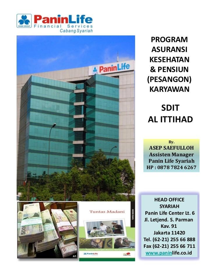 PROGRAM  ASURANSI  KESEHATAN  & PENSIUN (PESANGON)  KARYAWAN     SDIT AL ITTIHAD           By.  ASEP SAEFULLOH  Assisten M...
