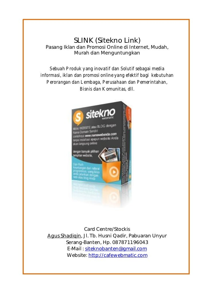 SLINK (Sitekno Link)  Pasang Iklan dan Promosi Online di Internet, Mudah,              Murah dan Menguntungkan     Sebuah ...