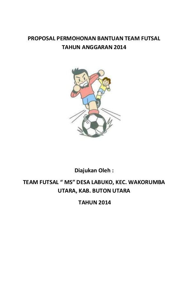 Proposal permohonan bantuan team futsal tahun anggaran 2014