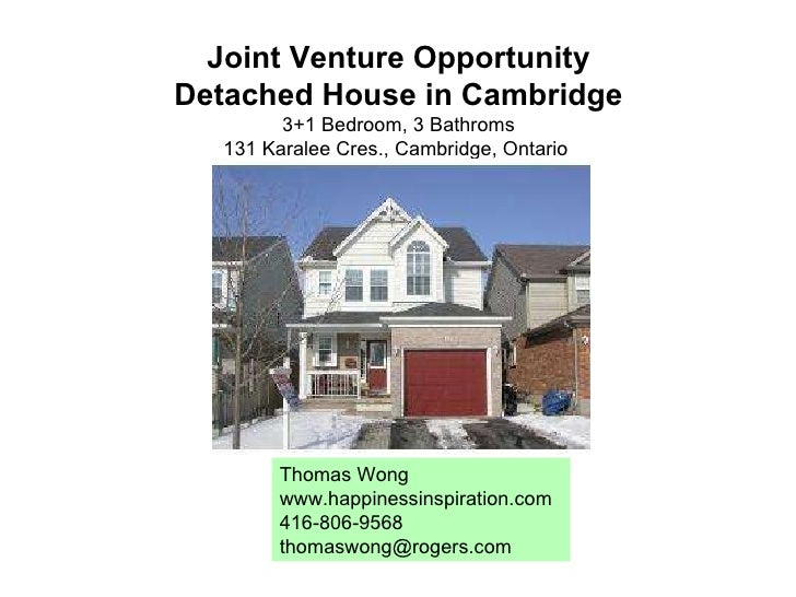 Joint Venture Opportunity Detached House in Cambridge 3+1 Bedroom, 3 Bathroms 131 Karalee Cres., Cambridge, Ontario  Thoma...