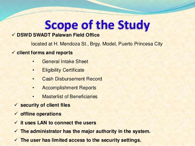 scope limitation of the study of salons Project feasibility (contd):scope of feasibility analysis  identifying such roadblocks is the purpose of a feasibility study project management through.