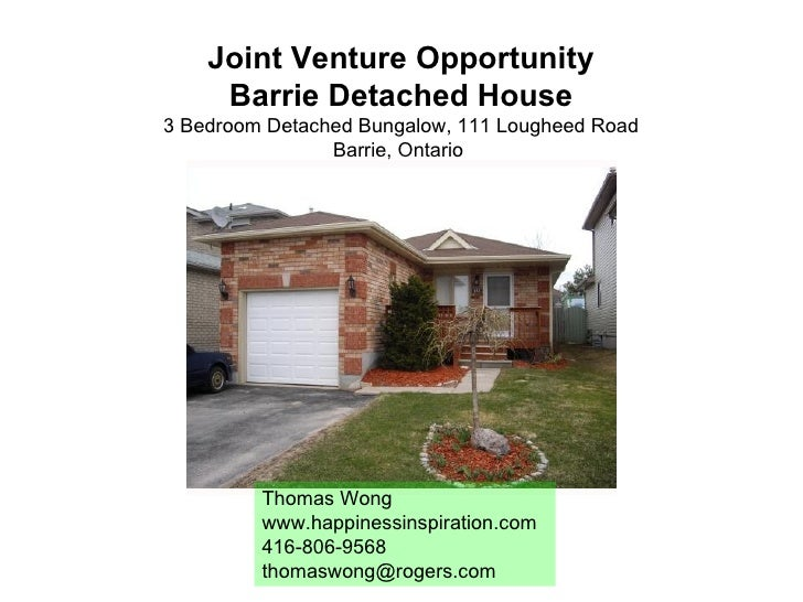 Joint Venture Opportunity Barrie Detached House 3 Bedroom Detached Bungalow, 111 Lougheed Road Barrie, Ontario  Thomas Won...