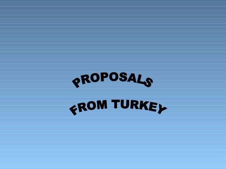 Proposals from Turkey