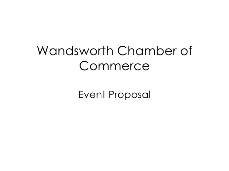 Wandsworth Chamber of Commerce Event Proposal