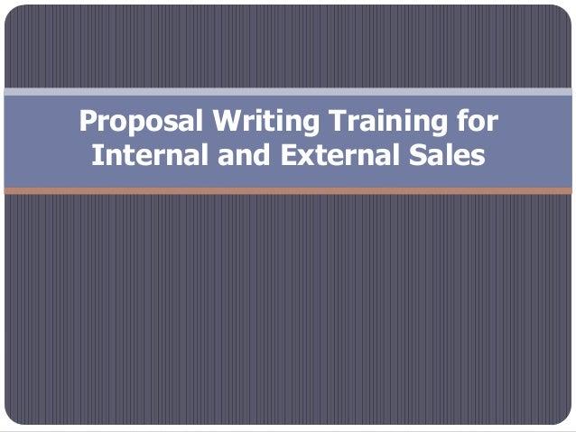 Proposal Writing Training forInternal and External Sales