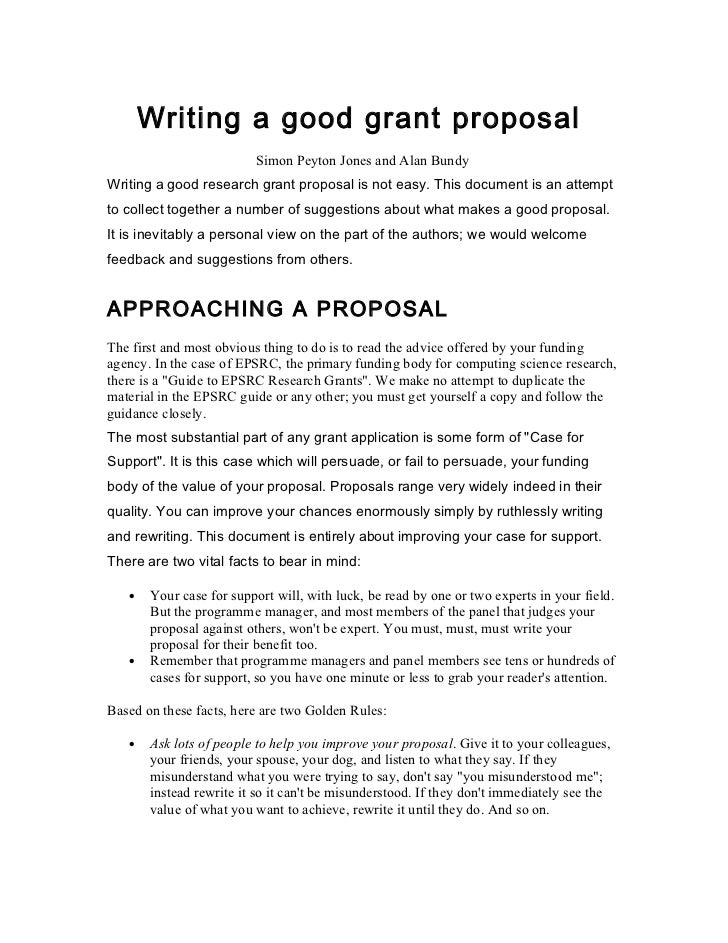 Writing a good grant proposal                         Simon Peyton Jones and Alan BundyWriting a good research grant propo...