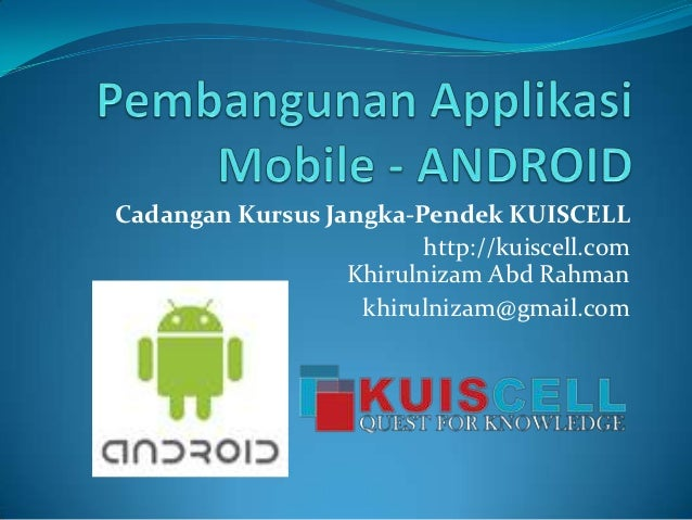 Proposed short-course-kuiscell- android apps development