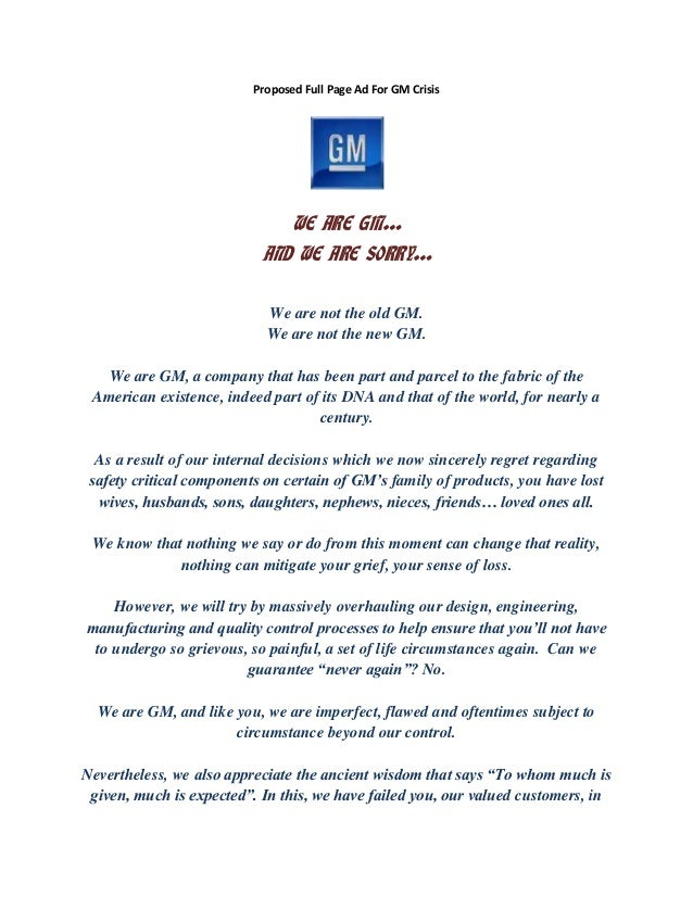 Proposed Full Page Ad For GM Crisis WE ARE GM… AND WE ARE SORRY… We are not the old GM. We are not the new GM. We are GM, ...