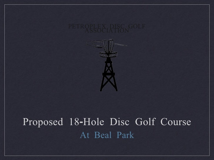 Proposed Disc Golf Course at Beal Park