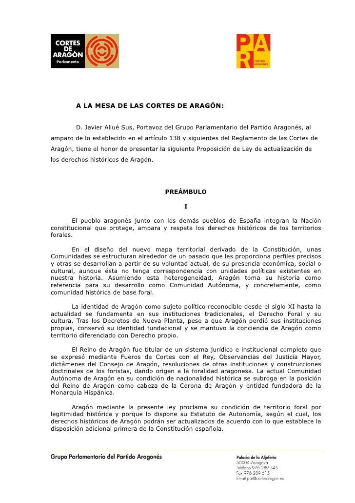 A LA MESA DE LAS CORTES DE ARAGÓN:        D. Javier Allué Sus, Portavoz del Grupo Parlamentario del Partido Aragonés, alam...