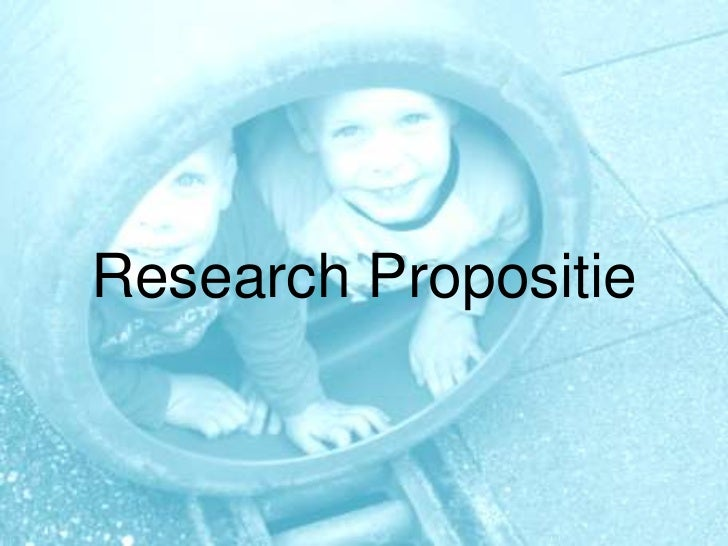 Research Propositie<br />