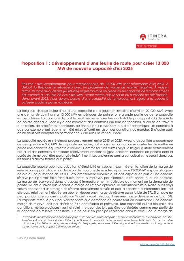 Paving new ways www.itinerainstitute.org 1 SERIE ELECTIONS Proposition 1 : développement d'une feuille de route pour créer...
